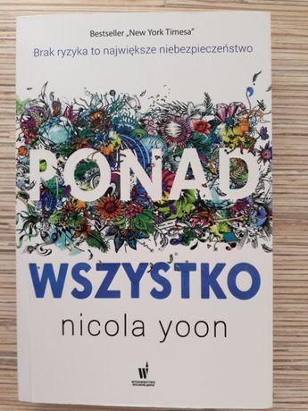 """Ponad wszystko"" - Nicola Yoon"