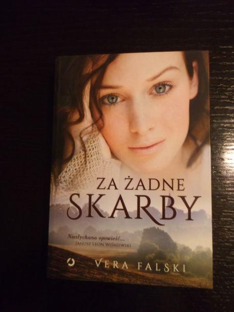 Za żadne skarby Vera Falski