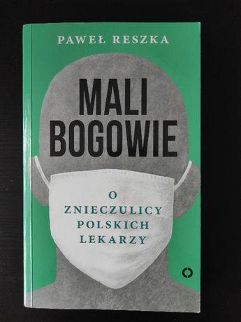 Mali bogowie - Paweł Reszka