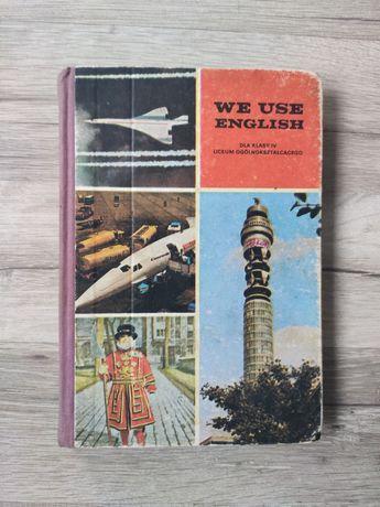 We use english dla klasy IV L.O J.Smólska 1982