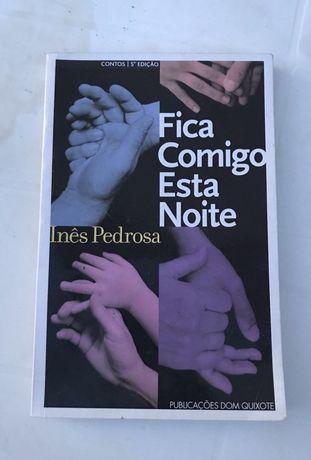 Inês Pedrosa - Fica comigo esta noite