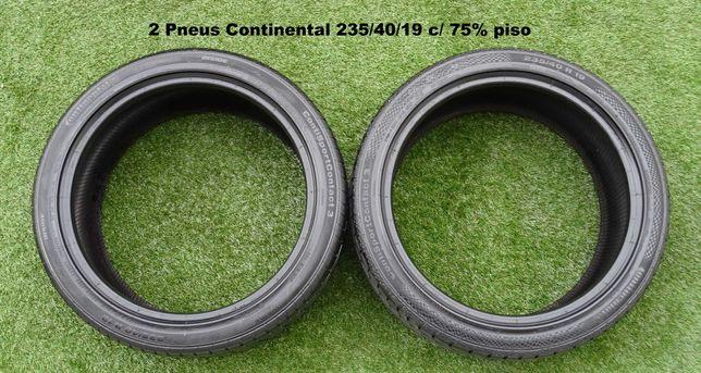 Pneus Continental 235/40/19, Michelin 205/60/16, Bridgestone 245/45/18