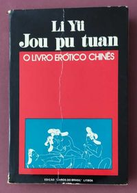 Yü (Li) - O livro erótico chinês