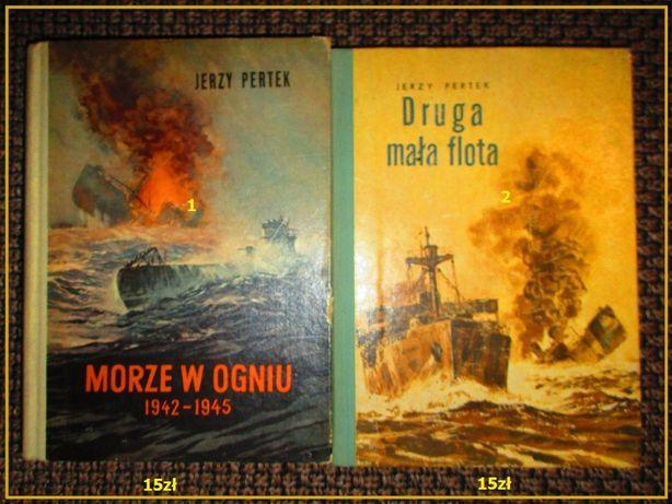 Morze w ogniu 1942.1945/Druga mała flota-J.Pertek/wojna/morze