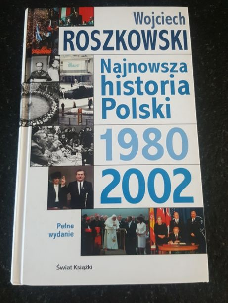 Najnowsza historia Polski - Wojciech Roszkowski