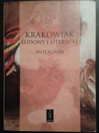 Krakowiak ludowy i literacki. Antologia