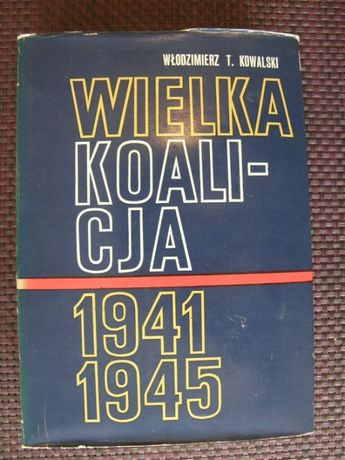Wielka Koalicja - t -1 Wlodzmierz T. Kowalski