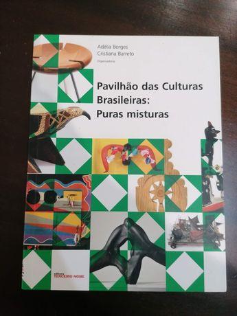 Pavilhão das Culturas Brasileiras: Puras Misturas