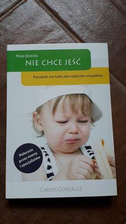Książka Moje dziecko nie chce jeść - Carlos Gonzales