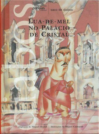 Lua-de-mel no palácio de cristal_Miquel Desclot, Miquel Calatayud