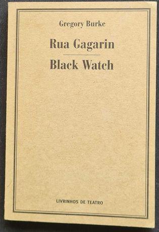 Rua Gagarin e Black Watch