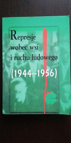 Represje wobec wsi i ruchu ludowego T.1