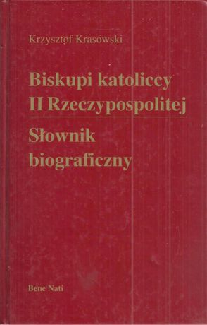 Biskupi katoliccy II Rzeczypospolitej. Słownik biograficzny
