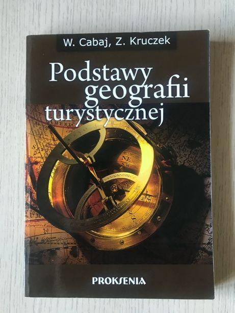 W. Cabaj, Z. Kruczek - Podstawy geografii turystycznej
