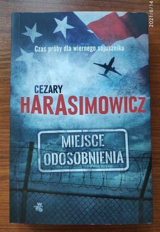 Książka Miejsce Odosobnienia - Cezary Harasimowicz Tanio!