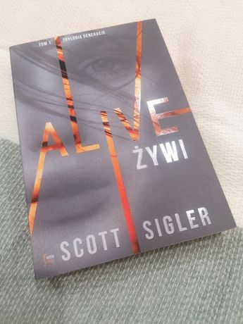 Alive Żywi - Scott Sigler
