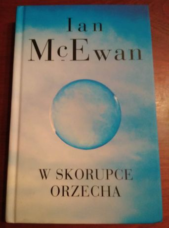 Ian McEwan W skorupce orzecha twarda oprawa