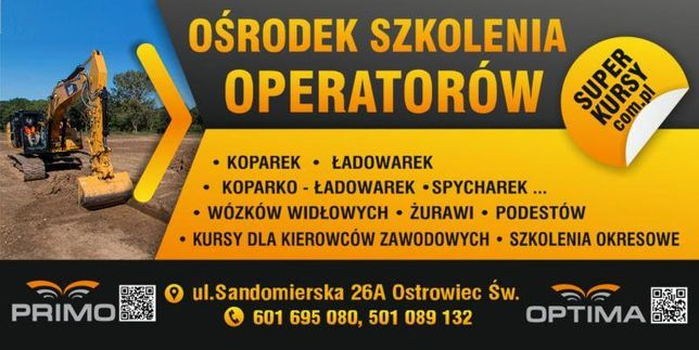 Kursy operatorów koparek,, ładowarek, wózków jezdniowych, podestów itp