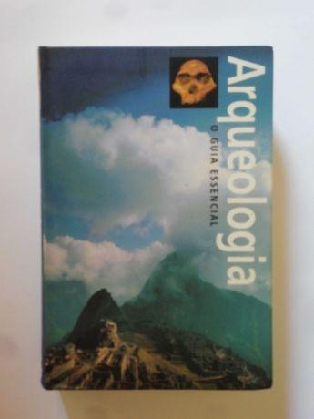 Arqueologia o Guia Essencial - Paul G. Bahn
