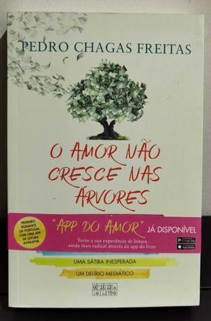O amor não cresce nas árvores de Pedro Chagas Greitas