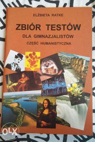 Zbiór testów dla gimnazjalistów część humanistyczna. Elżbieta Ratke