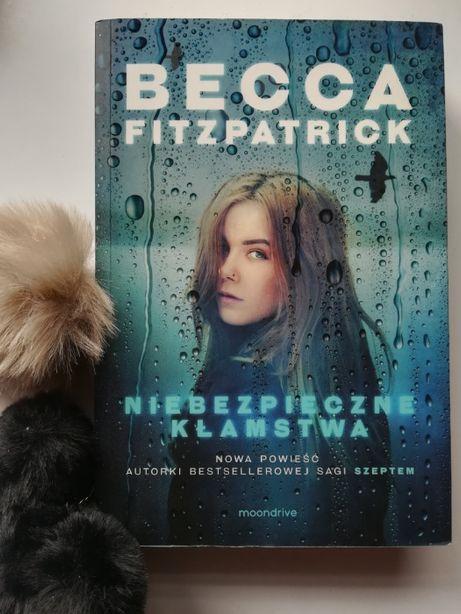 Niebezpieczne kłamstwa - Becca Fitzpatrick