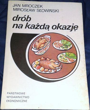 Drób na każdą okazję - Jan Mroczek, Mirosław Słowiński