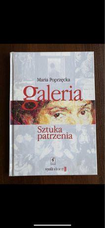 Książka Galeria sztuka patrzenia M. Poprzęcka