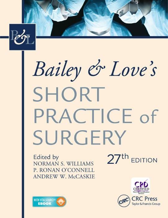 Bailey & Love's Short Practice of Surgery, 27th / USMLE/ Хирургия