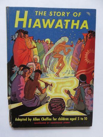 The Story of Hiawatha. Książka dla dzieci w j.ang.