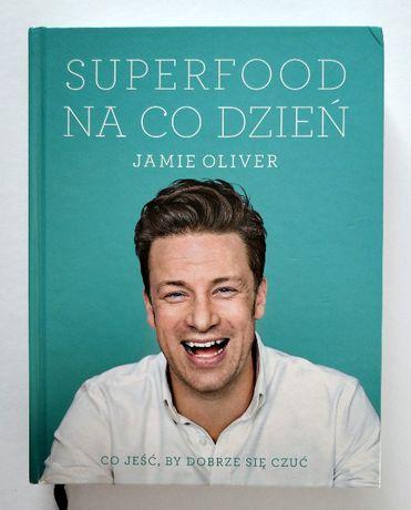 SUPERFOOD na co dzień, co jeść by dobrze się czuć, J. OLIVER, UNIKAT