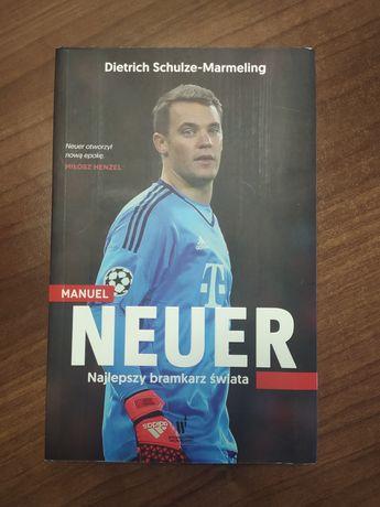 """Książka """"Manuel Neuer. Najlepszy bramkarz świata"""""""
