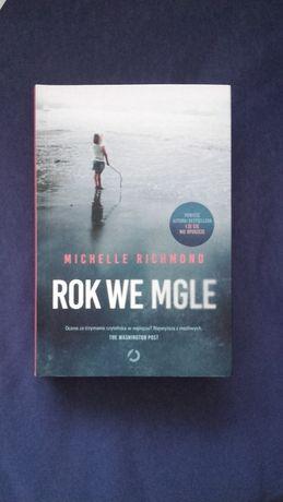 Rok we mgle, Michelle Richmond