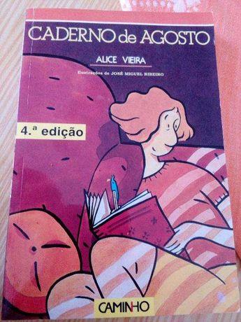 """""""Caderno de agosto"""", Alice Vieira"""