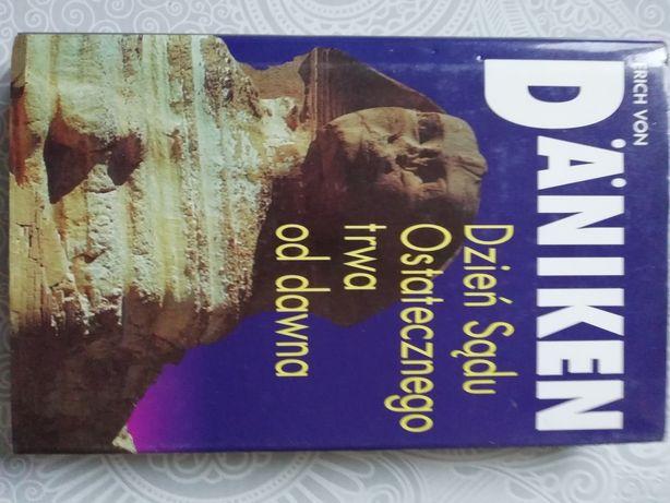 Dzień Sądu Ostatecznego trwa od dawna Daniken