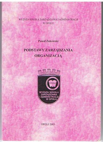 Podstawy Zarządzania Organizacją - Żukowski