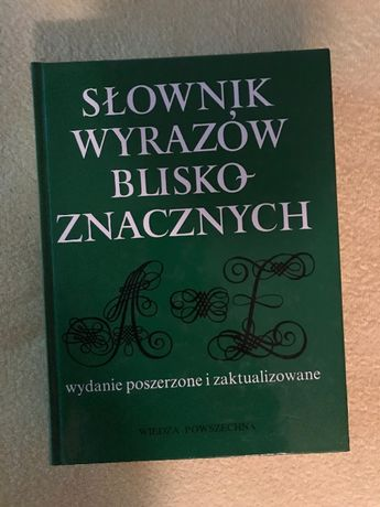 Słownik Wyrazów Bliskoznacznych - wydanie poszerzone i zaktualizowane