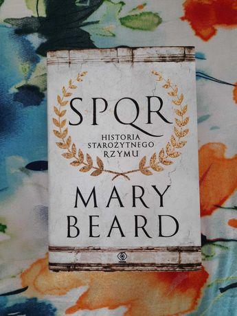 Mary Beard - SPQR. Historia starożytnego Rzymu