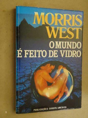 O Mundo É Feito de Vidro de Morris West