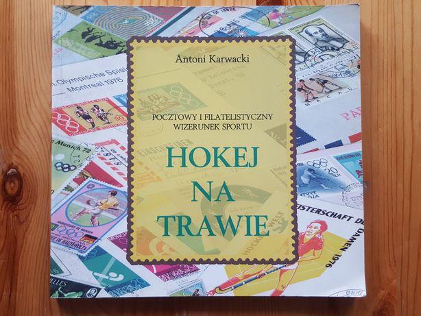 Hokej na trawie. Antoni Karwacki. Sport w filatelistyce. Znaczki.