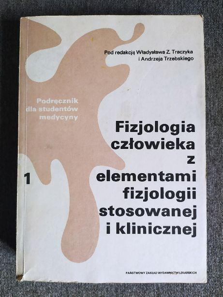 Fizjologia człowieka, tom 1 - W. Traczyk