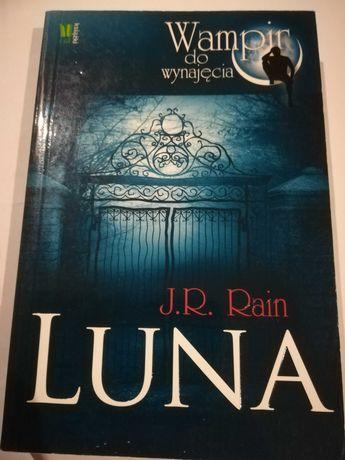 Luna J.R. Rain Wampir do wynajęcia