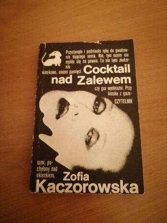 Książka Cocktail nad Zalewem Zofia Kaczorowska