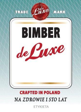 Etykieta naklejka na butelkę BIMBER DE LUXE 10 szt