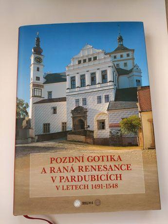 Pozdní gotika a raná renesance v Pardubicích zabytki w Pardubicach