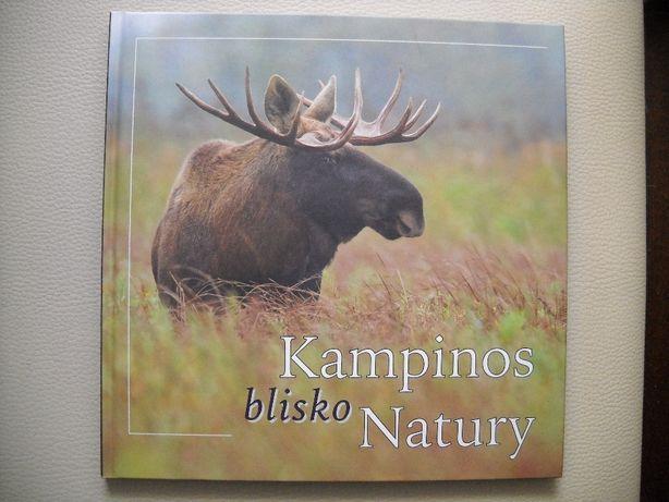 "Książka "" Kampinos blisko natury "" NOWA"