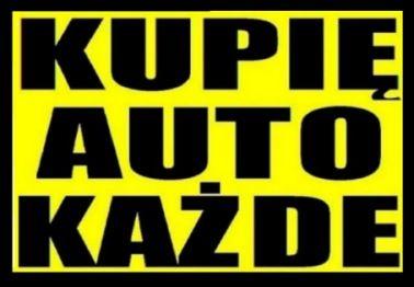 Skup Aut>Skup Samochodów>Kupię Każde Auto>Kupie Auta