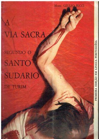 1932 A Via Sacra segundo o Santo Sudario de Turim de Mons. Giulio R