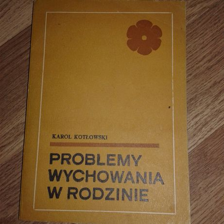 Problemy wychowania w rodzinie Kotłowski