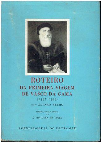 7532 - Roteiro da primeira viagem de Vasco da Gama por Álvaro Velho ;